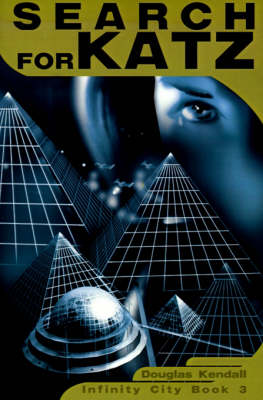 Search for Katz - Infinity City 03 (Paperback)