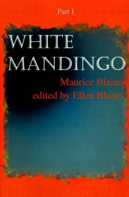 White Mandingo: Part I (Paperback)