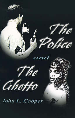 The Police and the Ghetto (Paperback)