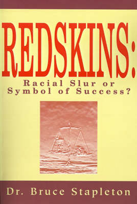Redskins: Racial Slur or Symbol of Success? (Paperback)