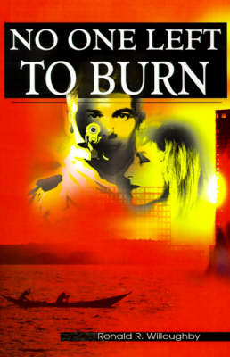 No One Left to Burn (Paperback)