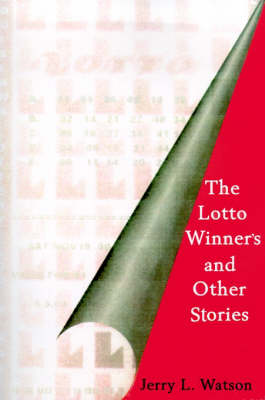 The Lotto Winner's and Other Stories (Paperback)
