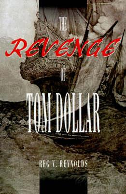 The Revenge of Tom Dollar (Paperback)