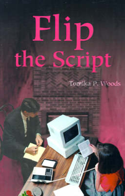 Flip the Script (Paperback)