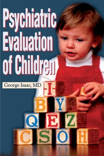 Psychiatric Evaluation of Children (Paperback)