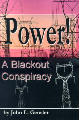 Power!: A Blackout Conspiracy (Paperback)