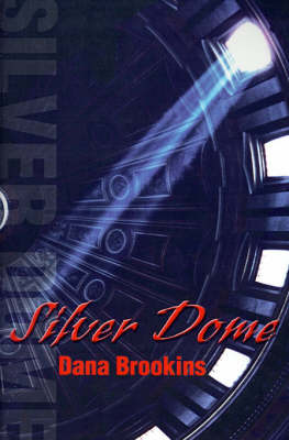 Silver Dome (Paperback)
