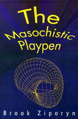 The Masochistic Playpen (Paperback)