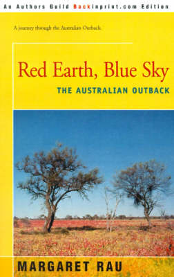 Red Earth, Blue Sky: The Australian Outback (Paperback)