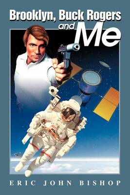 Brooklyn, Buck Rogers and Me (Paperback)