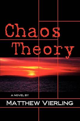 Chaos Theory: A Novel of Psychological Suspense (Paperback)