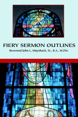 Fiery Sermon Outlines (Paperback)