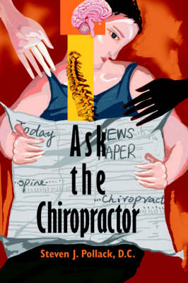Ask the Chiropractor (Paperback)