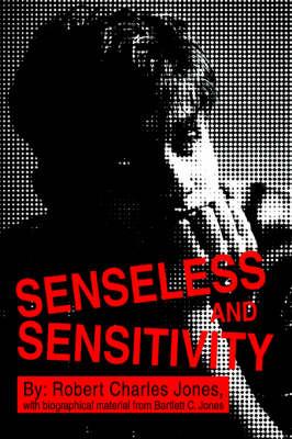 Senseless and Sensitivity (Paperback)