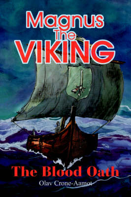Magnus the Viking: The Blood Oath (Paperback)