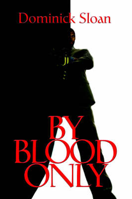 By Blood Only (Paperback)