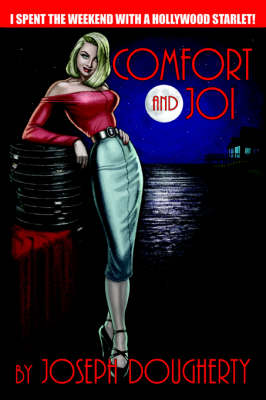 Comfort and Joi (Paperback)