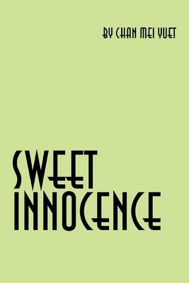Sweet Innocence: An Autobiography (Paperback)