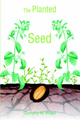 The Planted Seed (Paperback)