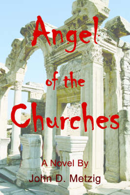 Angel of the Churches (Paperback)