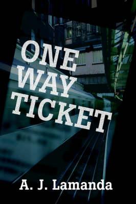 One Way Ticket (Paperback)