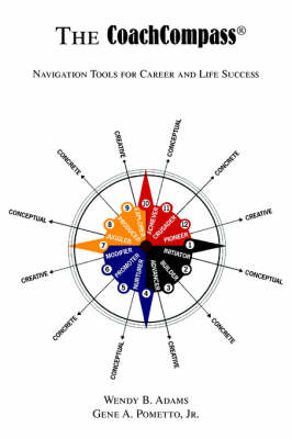 Coachcompass (R): Navigation Tools for Career and Life Success (Paperback)