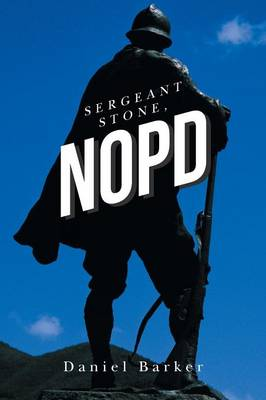 Sergeant Stone, Nopd (Paperback)