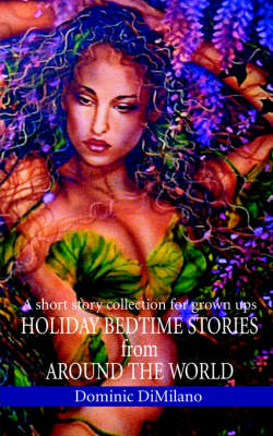 Holiday Bedtime Stories from Around the World: A short story collection for grown ups (Paperback)