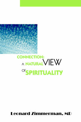 Connection: A Natural View of Spirituality (Paperback)