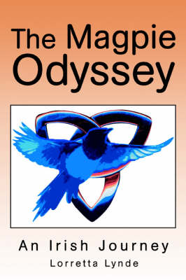 The Magpie Odyssey: An Irish Journey (Paperback)