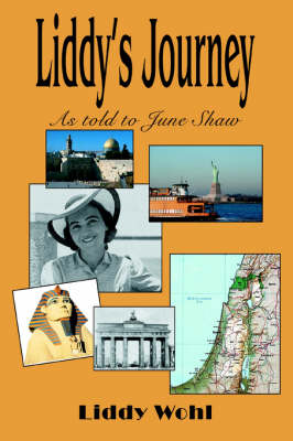 Liddy's Journey: As Told to June Shaw (Paperback)