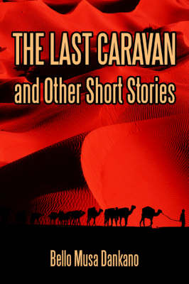 The Last Caravan and Other Short Stories (Paperback)