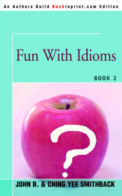 Fun with Idioms: Book 2 (Paperback)