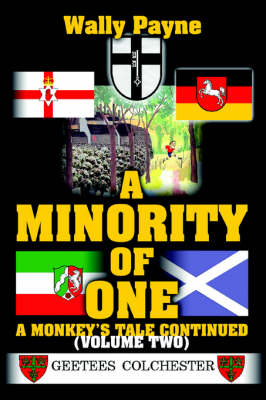A Minority of One: A Monkey's Tale Continued (Paperback)