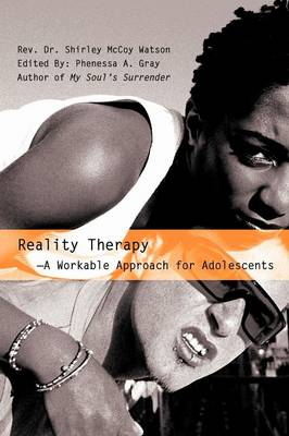 Reality Therapy--A Workable Approach for Adolescents (Paperback)