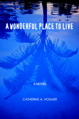A Wonderful Place to Live (Paperback)