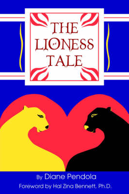 The Lioness Tale (Paperback)