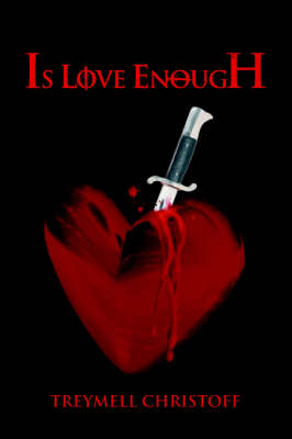 Is Love Enough (Paperback)