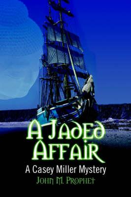 A Jaded Affair: A Casey Miller Mystery (Paperback)