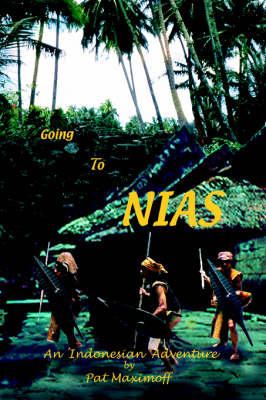 Going to Nias: An Indonesian Adventure (Paperback)
