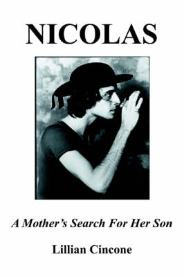 Nicolas: A Mother's Search for Her Son (Paperback)