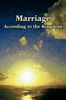Marriage According to the Kingdom (Paperback)