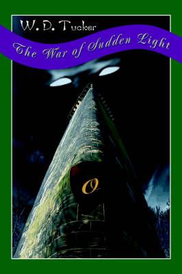 The War of Sudden Light (Paperback)