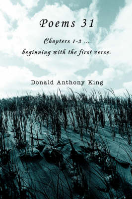 Poems 31: Chapters 1-3 ...Beginning with the First Verse. (Paperback)
