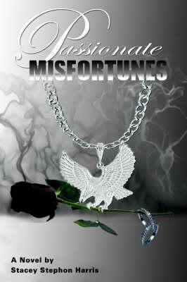 Passionate Misfortunes (Paperback)