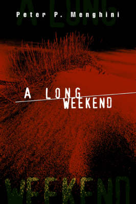 A Long Weekend (Paperback)