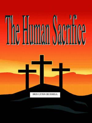 The Human Sacrifice (Paperback)