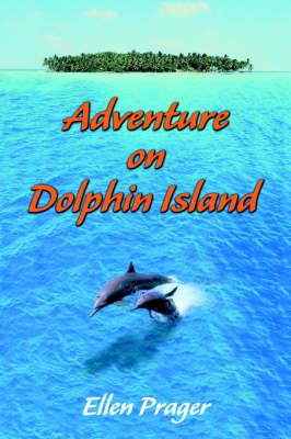 Adventure on Dolphin Island (Paperback)