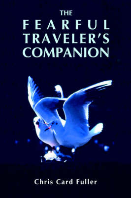 The Fearful Traveler's Companion (Paperback)