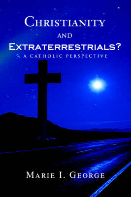 Christianity and Extraterrestrials?: A Catholic Perspective (Paperback)